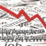 5 Troubling Reasons Why the U.S. Economy May Be Doomed