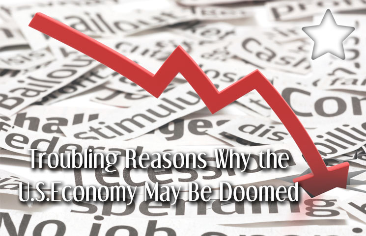 5 troubling reasons why the us economy may be doomed review is america malvernweather Image collections