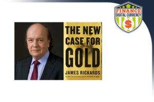 jim-rickard-s-new-case-for-gold
