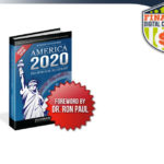America 2020 Review – Porter Stansberry's New Financial Survival Blueprint?