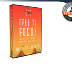 Free to Focus Review – Michael Hyatt's Productivity Strategies?