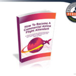 Be A Flight Attendant Review – Commercial Airline Job Training Manual?
