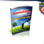 Downshifting To Happiness Review – Genuine Mindset Training Course?