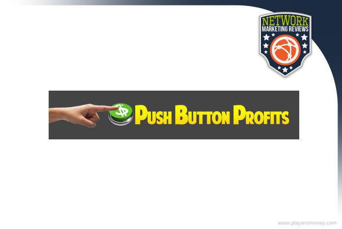 push button profits