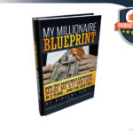 My Millionaire Blueprint Book Review – Real Deal Rebel Marketing Strategy?
