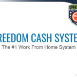 Freedom Cash System Review – Complete Work From Home Program?