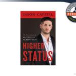 Higher Status Review – Jason Capital's Personal Development Training e-Book?